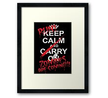 RUN ZOMBIES ARE COMING! Framed Print
