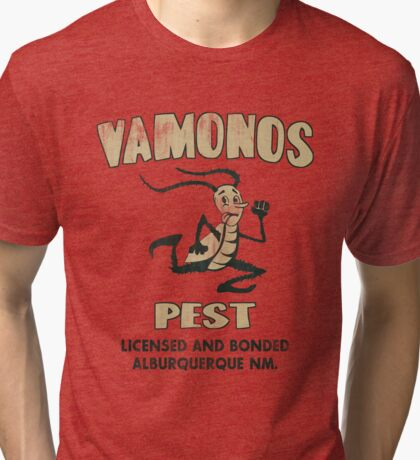 Vamanos Pest (Breaking Bad) Tri-blend T-Shirt