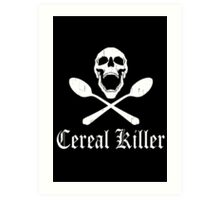 Funny Cereal Killer Art Print