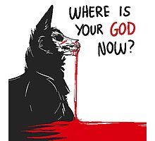 WHERE IS GOD Photographic Print