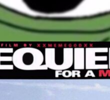 Requiem for a meme Sticker