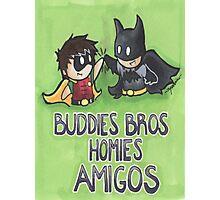 Buddies Bros Homies Amigos! Photographic Print