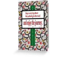Road Trip - Enjoy the Journey Greeting Card