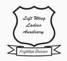 Left Wing Ladies Auxiliary - Frightbat Division by KittenFlower