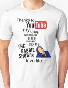 The Gabbie Show Original Quote Unisex T-Shirt
