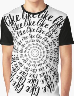 Spiral of Likes Graphic T-Shirt