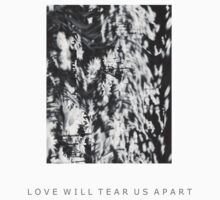 LOVE WILL TEAR US APART-Warped Flowers by emilirry
