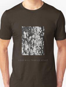 LOVE WILL TEAR US APART-Warped Flowers Unisex T-Shirt