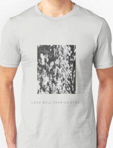 LOVE WILL TEAR US APART-Warped Flowers T-Shirt