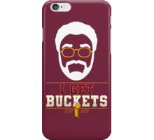 I GET BUCKETS - All In 2016 iPhone Case/Skin