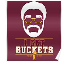 I GET BUCKETS - All In 2016 Poster