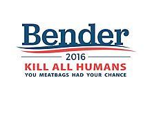 "Bender 2016 ""Kill All Humans"" White Photographic Print"