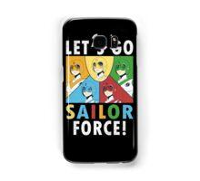 Let's Go Sailor Force Samsung Galaxy Case/Skin