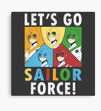 Let's Go Sailor Force Canvas Print