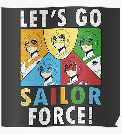 Let's Go Sailor Force Poster
