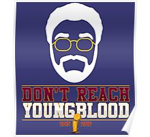Don't Reach Youngblood - All In 2016 Poster