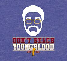 Don't Reach Youngblood - All In 2016 Tri-blend T-Shirt