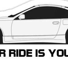 z32 Your Sister Sticker