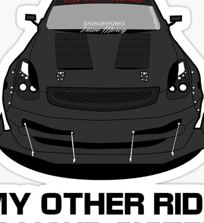 @SavageWorks G35 Your Sister Sticker