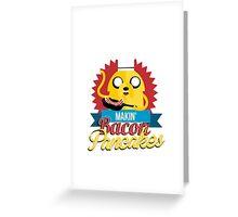 Makin Bacon Pancakes - Adventure Time Jake Greeting Card
