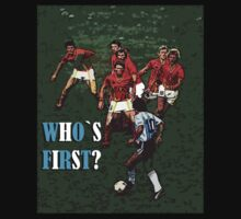 "Maradona ""Who`s First?"" by oldschool"