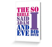 The bible said Adam and Eve so I did both bisexual flag colors Greeting Card