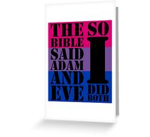 The bible said Adam and Eve so I did both bisexual flag Greeting Card