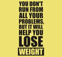 It will help you lose weight - Gym Workout Quotes Kids Tee