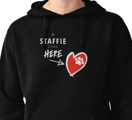 A Staffie Lives Here Pullover Hoodie