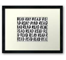 Read, Read, Read (White) Framed Print