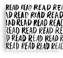 Read, Read, Read (White) Canvas Print