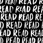 Read, Read, Read (Black) by Shannelle  C.