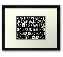 Read, Read, Read (Black) Framed Print