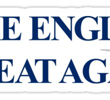 MAKE ENGLAND GREAT AGAIN | MEGA Sticker