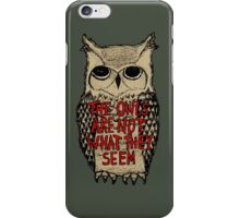Twin Peaks - Owl quote iPhone Case/Skin