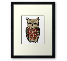 Twin Peaks - Owl quote Framed Print