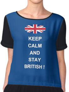 Keep Calm And Stay British Chiffon Top