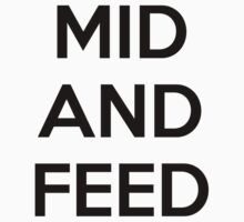 Mid and feed Baby Tee
