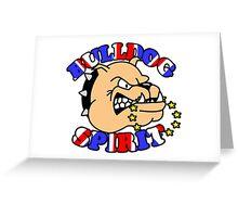 BULLDOG SPIRIT Greeting Card