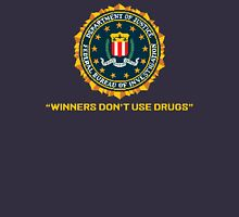 WINNERS DON´T USE DRUGS - ARCADE SLOGAN Unisex T-Shirt