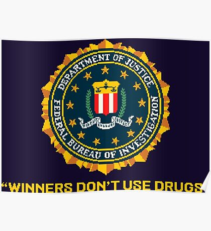 WINNERS DON´T USE DRUGS - ARCADE SLOGAN Poster