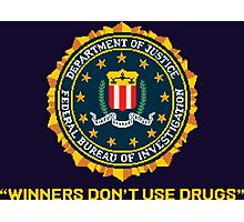 WINNERS DON´T USE DRUGS - ARCADE SLOGAN Photographic Print