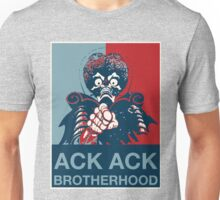I'm with ACK ACK! - Brotherhood Unisex T-Shirt