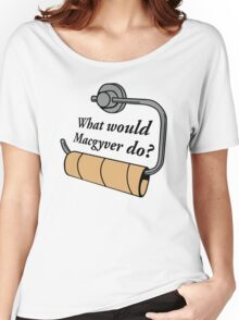 What Would Macgyver Women's Relaxed Fit T-Shirt