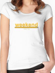 Weekend loading! loading bar Women's Fitted Scoop T-Shirt