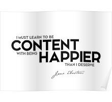 be content, happier - jane austen Poster