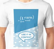 Learn A New Word Unisex T-Shirt