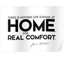 home, real comfort - jane austen Poster