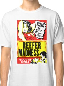 Reefer Madness Weed Poster Classic T-Shirt