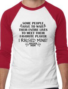 Soccer Mom - I raised my favorite player (Boy - Black print) Men's Baseball ¾ T-Shirt
